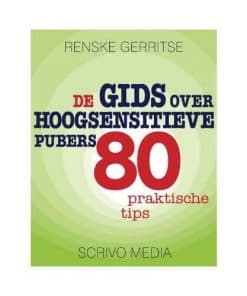 de gis over hoogsensitieve pubers 80 praktische tips